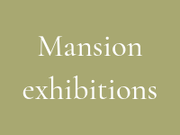 Mansion exhib